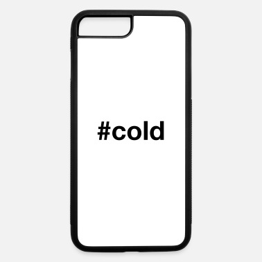 Cold COLD - iPhone 7 & 8 Plus Case