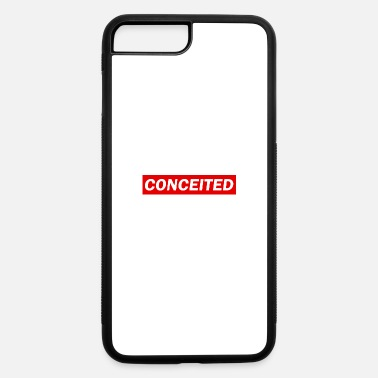 Conceited conceited - iPhone 7 Plus/8 Plus Rubber Case