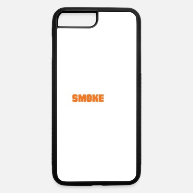 Smoking Smoke It - iPhone 7 Plus/8 Plus Rubber Case