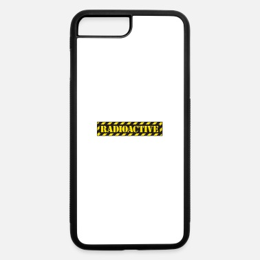 Radioactive radioactive - iPhone 7 & 8 Plus Case