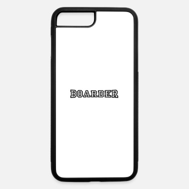 Boarders boarder - iPhone 7 Plus/8 Plus Rubber Case