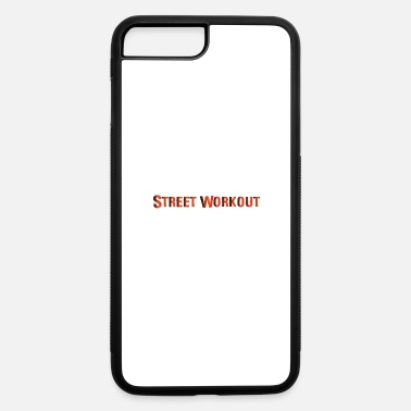 Street Workout Street Workout - iPhone 7 & 8 Plus Case