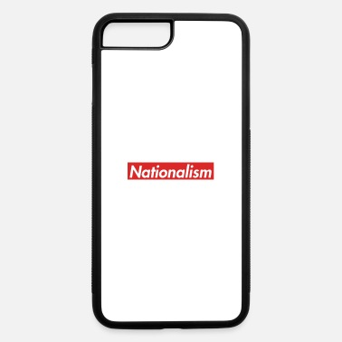 National Nationalism - iPhone 7 & 8 Plus Case