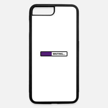 Wait waiting - iPhone 7 & 8 Plus Case
