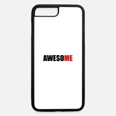 AwesoME - iPhone 7 & 8 Plus Case