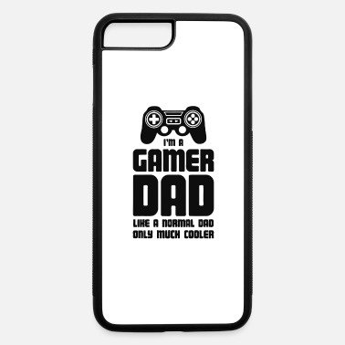 Gamer Gamer Dad - iPhone 7 & 8 Plus Case