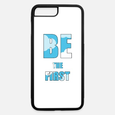 First be the first - iPhone 7 & 8 Plus Case