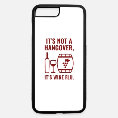 Flu Wine Flu - iPhone 7 & 8 Plus Case