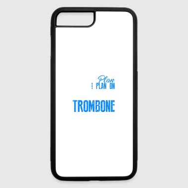 Retirement Plan On Playing Trombone Shirt - iPhone 7 Plus/8 Plus Rubber Case