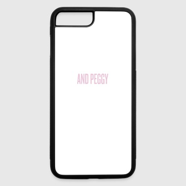 And peggy - iPhone 7 Plus/8 Plus Rubber Case