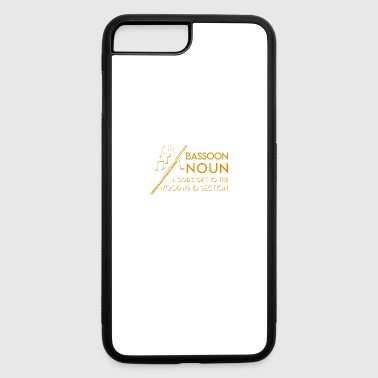 Bassoon God Gift To The Woodwind Section - iPhone 7 Plus/8 Plus Rubber Case