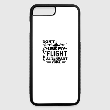 Flight Attendant Flight Attendant Voice - iPhone 7 Plus/8 Plus Rubber Case