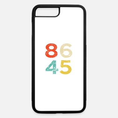 8645 86 45 Anti Trump - iPhone 7 & 8 Plus Case