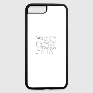 World s Okayest Artist - Artist -Total Basics - iPhone 7 Plus/8 Plus Rubber Case