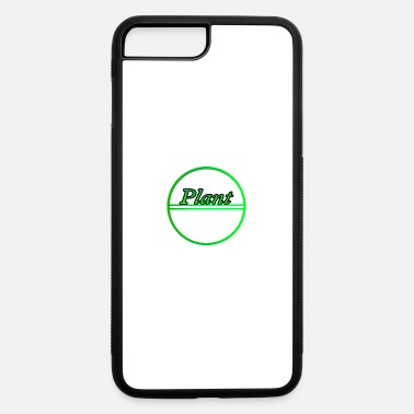 Plant Grounds Plant - iPhone 7 Plus/8 Plus Rubber Case