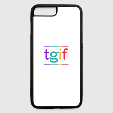 tgif - iPhone 7 Plus/8 Plus Rubber Case
