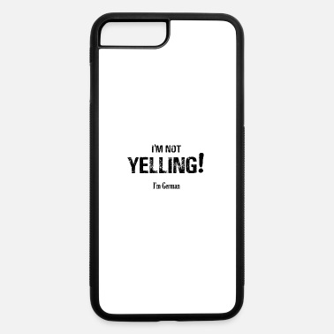 Yell I'm NOT Yelling! - iPhone 7 Plus/8 Plus Rubber Case