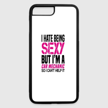 I hate being sexy - Car mechanic gift shirt - iPhone 7 Plus/8 Plus Rubber Case