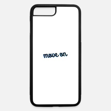 Move move on - iPhone 7 Plus/8 Plus Rubber Case