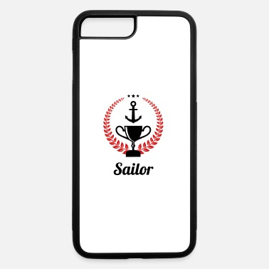 Sailing - Boat - Sailor - Freedom - iPhone 7 & 8 Plus Case