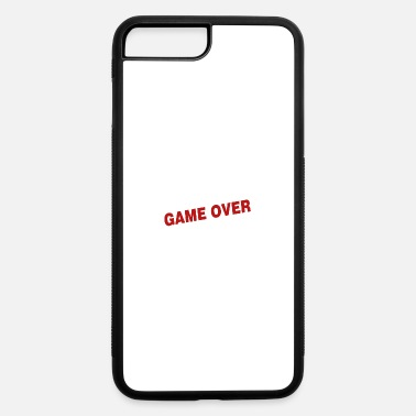 Game Over Game over - iPhone 7 & 8 Plus Case