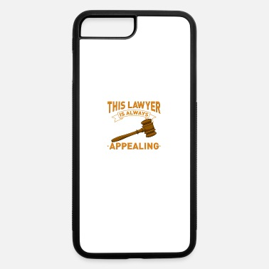 Illegal This Lawyer Is Always Appealing - iPhone 7 & 8 Plus Case