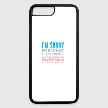 Burbees Gym Funny - iPhone 7 Plus/8 Plus Rubber Case