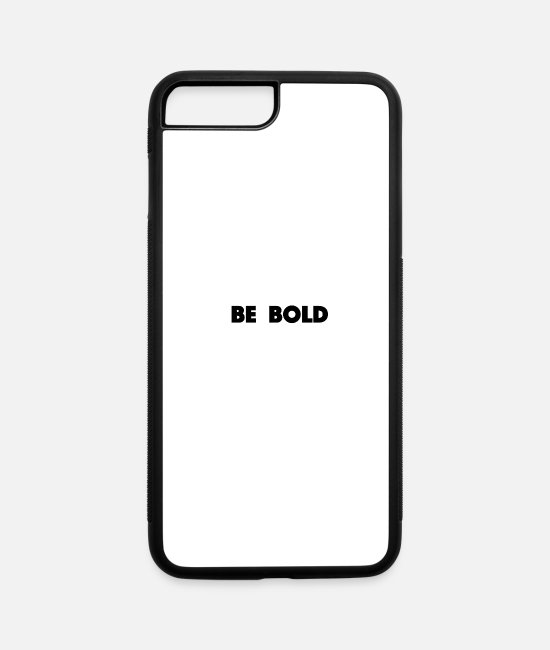 Trendy iPhone Cases - Be bold - iPhone 7 & 8 Plus Case white/black