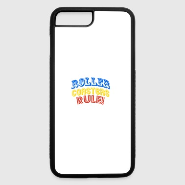 Roller Coasters Rule - iPhone 7 Plus/8 Plus Rubber Case
