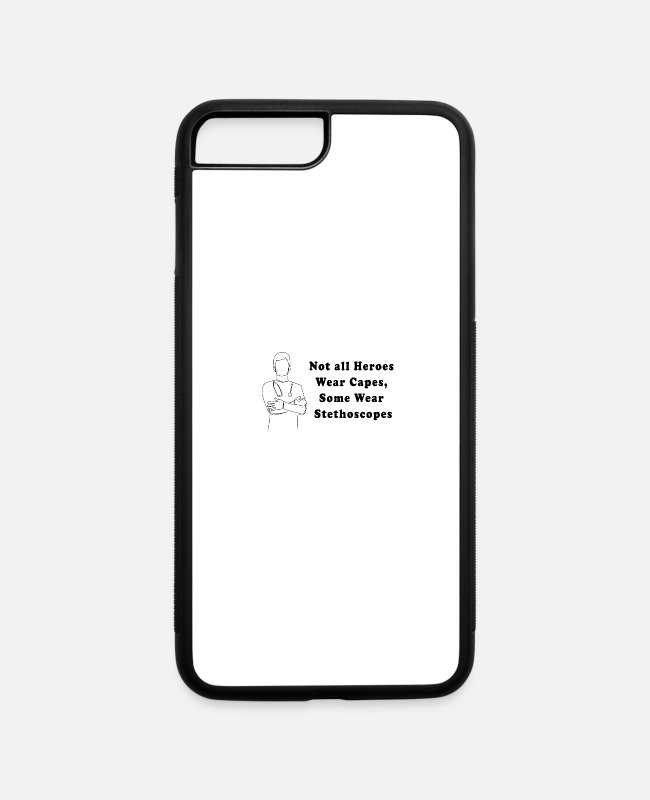 Virus iPhone Cases - Not All Heroes Wear Capes Some Wear Stethoscopes - iPhone 7 & 8 Plus Case white/black