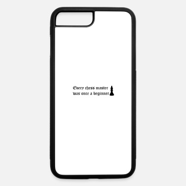 Chess Every chess master was once a begginer - iPhone 7 & 8 Plus Case