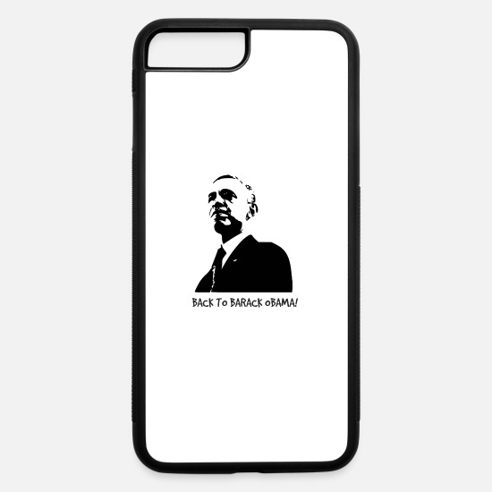 "Politics iPhone Cases - ""Back to Barack Obama!"" Print black - iPhone 7 & 8 Plus Case white/black"