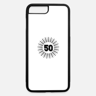 Round Birthday 50 Years Birthday Round Rays - iPhone 7 & 8 Plus Case