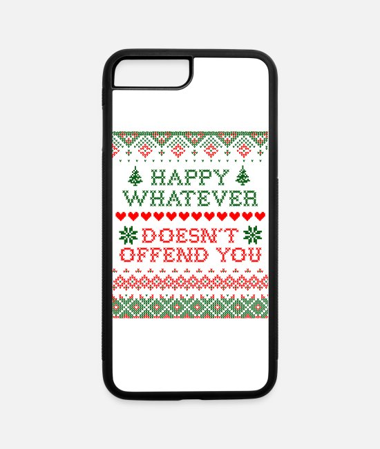 "Christmas iPhone Cases - Funny Christmas ""Happy Whatever Doesn't Offend - iPhone 7 & 8 Plus Case white/black"