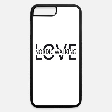 Nordic Nordic Walking - iPhone 7 & 8 Plus Case