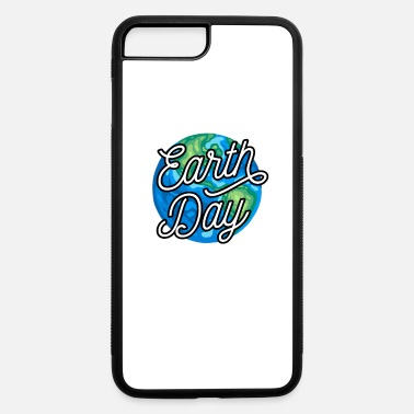 Earth Day Climate Change Environment Motive Gift - iPhone 7 & 8 Plus Case
