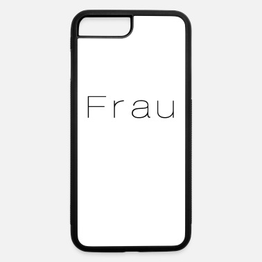 Frauenpower Frau - iPhone 7 & 8 Plus Case