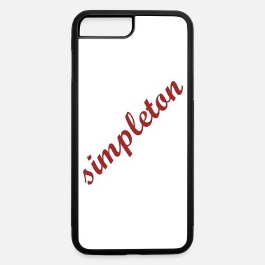 Simpleton simpleton aslant lettering gift gift idea - iPhone 7 & 8 Plus Case
