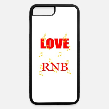 Rnb Rhythm and Blues RNB 90s nineties - iPhone 7 & 8 Plus Case