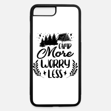 Obama Camp more worry less - iPhone 7 & 8 Plus Case