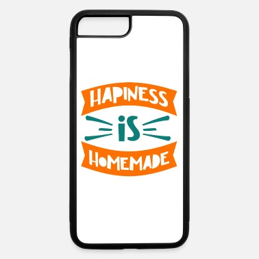 Dark Humor Quote - Happiness Homemade - dark - iPhone 7 & 8 Plus Case