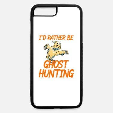 Treats I'd Rather Be Ghost Hunting Happy Halloween - iPhone 7 & 8 Plus Case