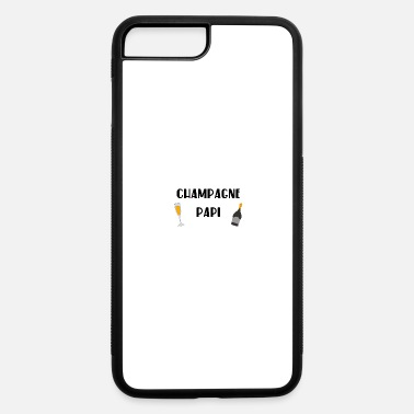 Champagne Papi champagne papi gift idea - iPhone 7 & 8 Plus Case