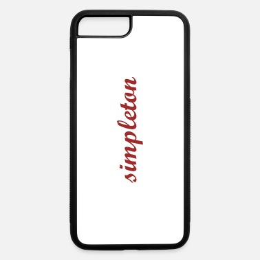 Simpleton simpleton red lettering gift gift idea - iPhone 7 & 8 Plus Case
