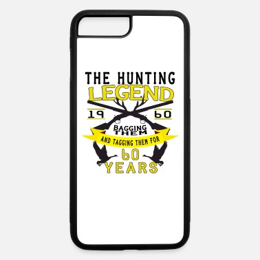 The hunting legend ,60th birthday gift - iPhone 7 & 8 Plus Case
