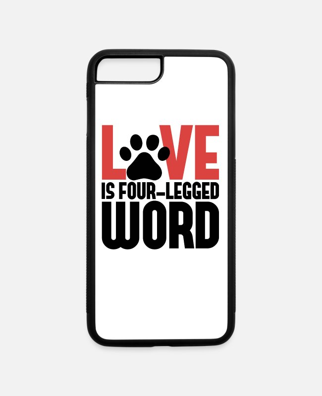 Dog Owner iPhone Cases - Dog Lover Cat Lover Love is a 4 Letter Word - iPhone 7 & 8 Plus Case white/black