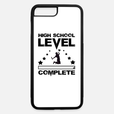 High School Graduate Gamer High School Graduate Graduation - iPhone 7 & 8 Plus Case