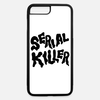 Serial Killer Black Serial Killer - iPhone 7 & 8 Plus Case