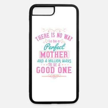 Corona Corona Mother's Day for the best Mom on earth - iPhone 7 & 8 Plus Case