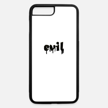Evil evil - iPhone 7 & 8 Plus Case